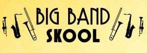 big band skool poster web rgb.jpgcropped